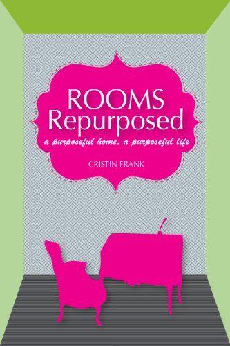 Rooms Repurposed | Upcycle | Interior Design book | Office | Home theatre |  studio | workout https://www.amazon.com/dp/B00IJJBSE6/ref=cm_sw_r_pi_dp_x_wZUpybCH2E3X5