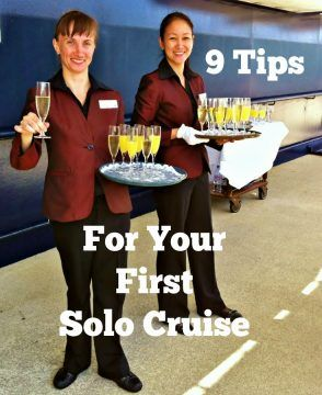 First time solo cruisers advice for going it alone.  Why sit at home when you can be on a cruise? There are all sorts of advantages for going solo. Plus what to know before you go.
