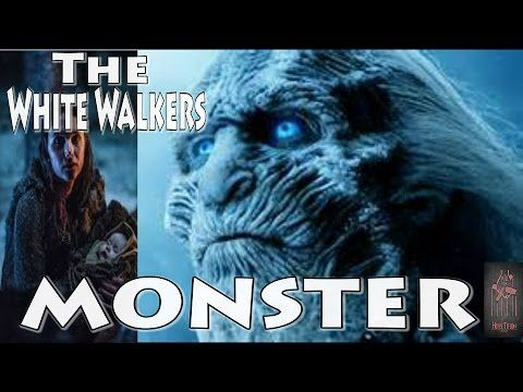 the White Walkers -MONSTER ASOIAF/Game of Thrones- theory