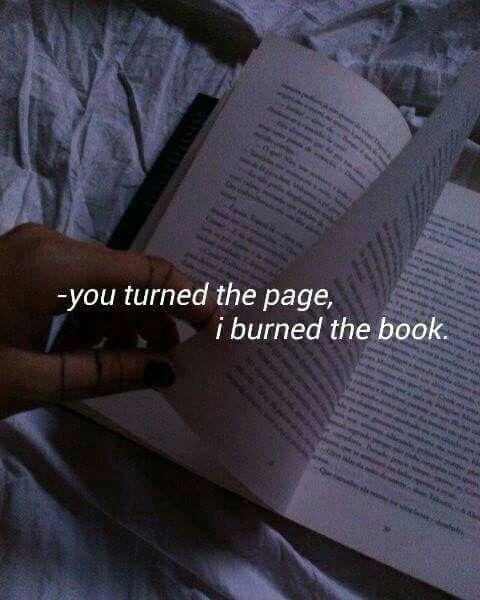 i burned the book.