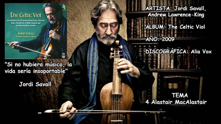 Alastair MacAlastair The Celtic Viol Jordi Savall, Andrew Lawrence-King