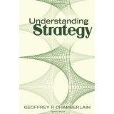 Understanding Strategy (Paperback)By Geoffrey P. Chamberlain