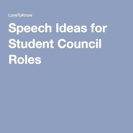 Speech Ideas for Student Council Roles | Student council ...