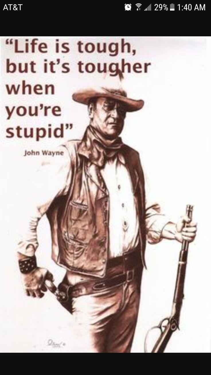 John Wayne Quote Life Is Hard 26 Best Cinema Awesomeness Images On Pinterest  Cinema Cinema
