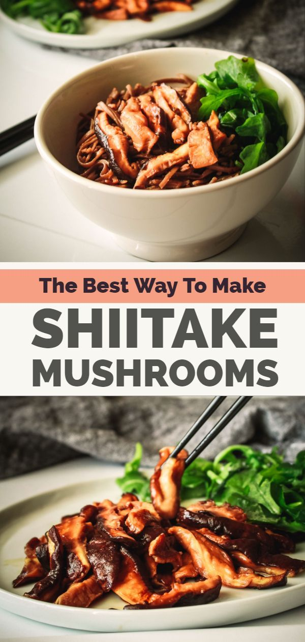 The Best Way To Cook Shiitake Mushrooms Simplefitvegan Recipe Mushroom Recipes Healthy Mushroom Recipes Vegan Shitaki Mushroom Recipes