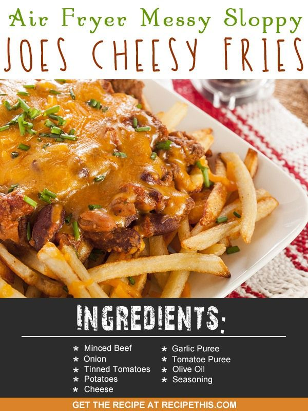 Air Fryer Recipes | Air Fryer Messy Sloppy Joes Cheesy Fries recipe from RecipeThis.com