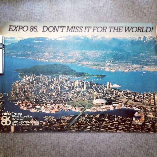Miss 604's pic of pre-Expo 86 Vancouver poster
