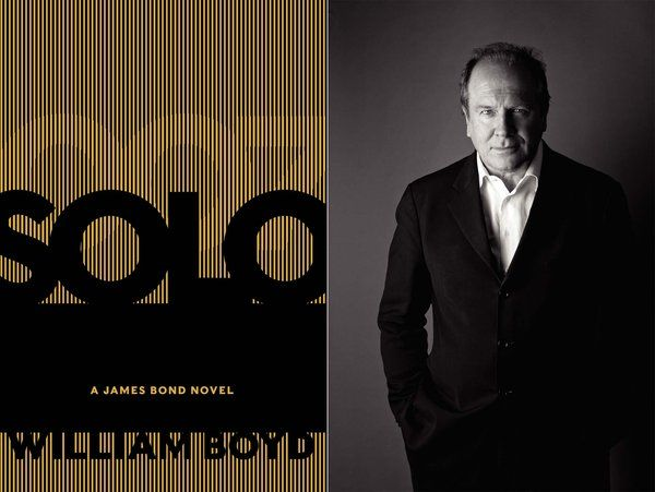 Review: William Boyd's Bond novel 'Solo' puzzles over its missionLiterature News, Williams Boyd, Campbell Random, Bond Novels, Boyd Bond, Cbn Projects, Novels Solo