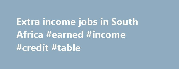 Extra income jobs in South Africa #earned #income #credit #table http://incom.remmont.com/extra-income-jobs-in-south-africa-earned-income-credit-table/  #earn extra income online # extra income jobs in South Africa Business Opportunity- Web Design Consultants Wanted-Earn Extra Income Pretoria, Gauteng – R50,000 per month offering? Or are you looking to earn extraincome. Are you looking to get started with an affordable business opportunity? Are you interested in. on to live a life of…