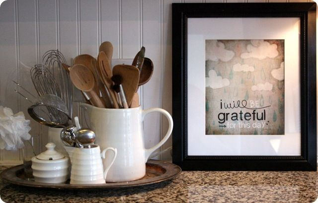 """I will be grateful for this day"" frame and utensils in jars on a platter...I am going to do this..."