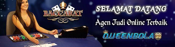 Agen Judi Baccarat Online Terpercaya  http://queenbola99.org/agen-judi-baccarat-online-terpercaya/