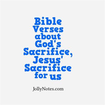 Bible Verses about God's Sacrifice, Jesus' Sacrifice for us