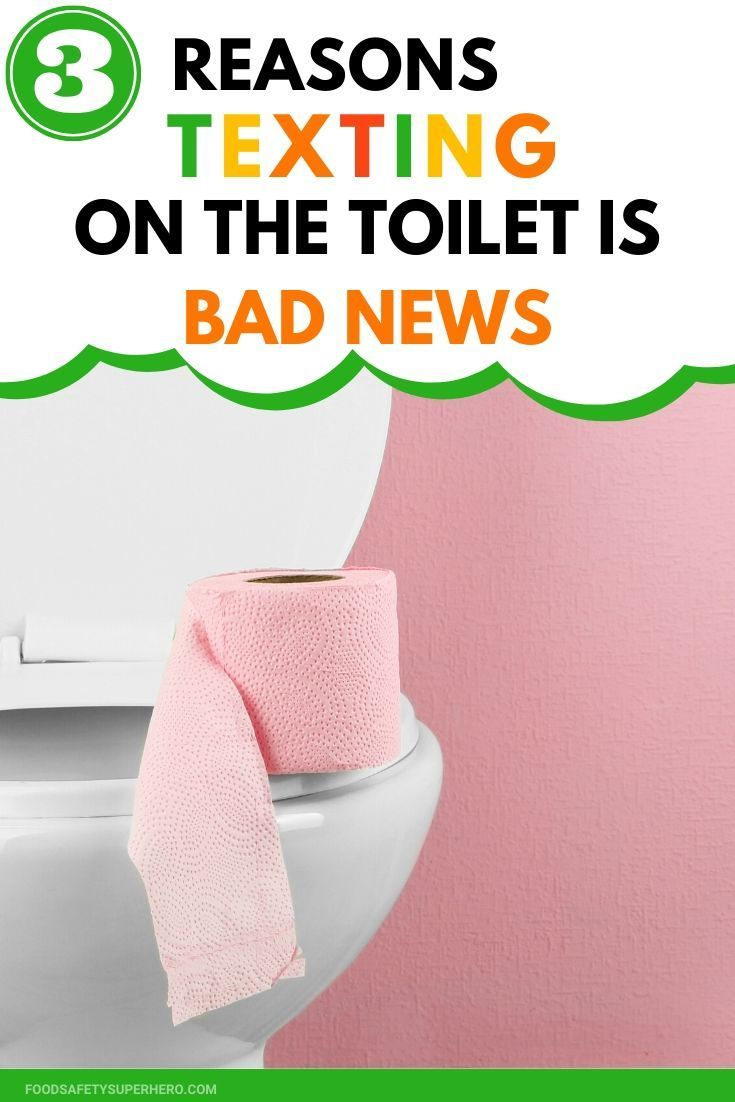 Why Texting On The Toilet Can Make You Sick Proper Hand Washing Mattress Cleaning Gross Facts