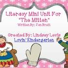 """This literacy mini unit goes along with Jan Brett's """"The Mitten""""  Activities included:  *Sequencing - Whole group activity for sequencing to put the ..."""