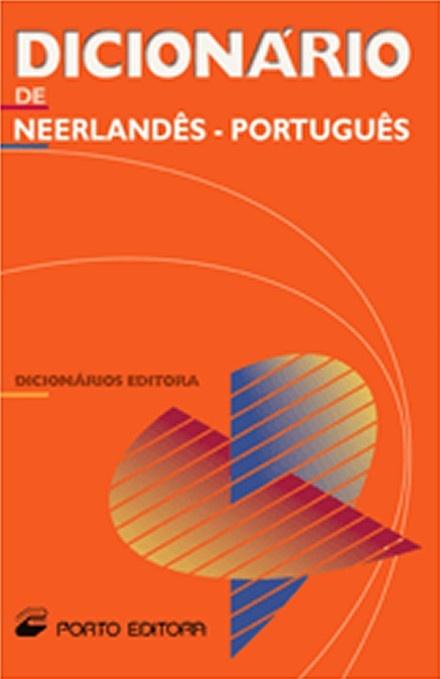 nl => pt - Dicionário de Neerlandês-Português. Porto Editora. http://www.portoeditora.pt/produtos/ficha/dicionario-editora-de-neerlandes-portugues-versao-c-caixa?id=125753   https://www.facebook.com/PortoEditoraPortugal