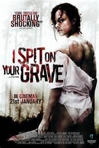 I SPIT ON YOUR GRAVE:  Sarah Butler, Jeff Branson, Andrew Howard - 2010