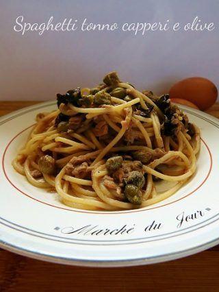 Spaghetti tonno capperi e olive