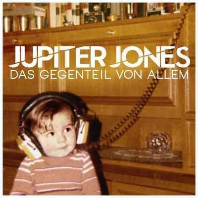 CD Review: Jupiter Jones – Das Gegenteil von Allem