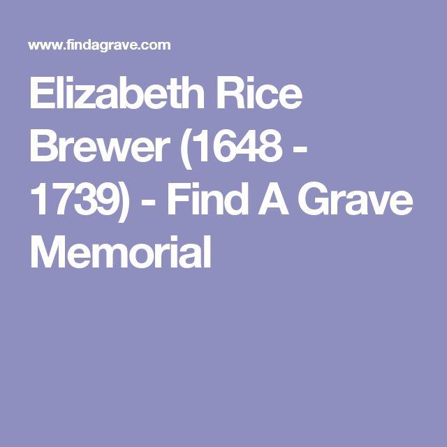 Elizabeth Rice Brewer (1648 - 1739) - Find A Grave Memorial