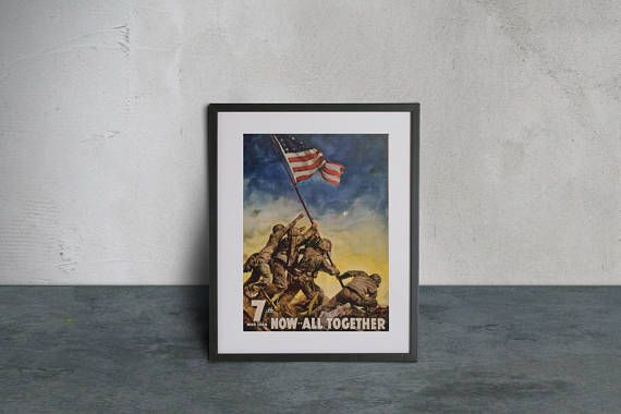 High Quality Poster of the 7th War Loan made with Gloss Photo Paper - Now All Together - Vintage Wartime Propaganda ...  Price : 27.00 EURO ( S&H if applicable) ...This is a full replica of the original poster that shows U.S. Marines raising flag at Iwo Jima now in Public Domain status. Please note that some horizontal lines do appear on thi ...