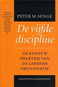 De vijfde discipline door Peter Senge (Boek) - Managementboek.nl