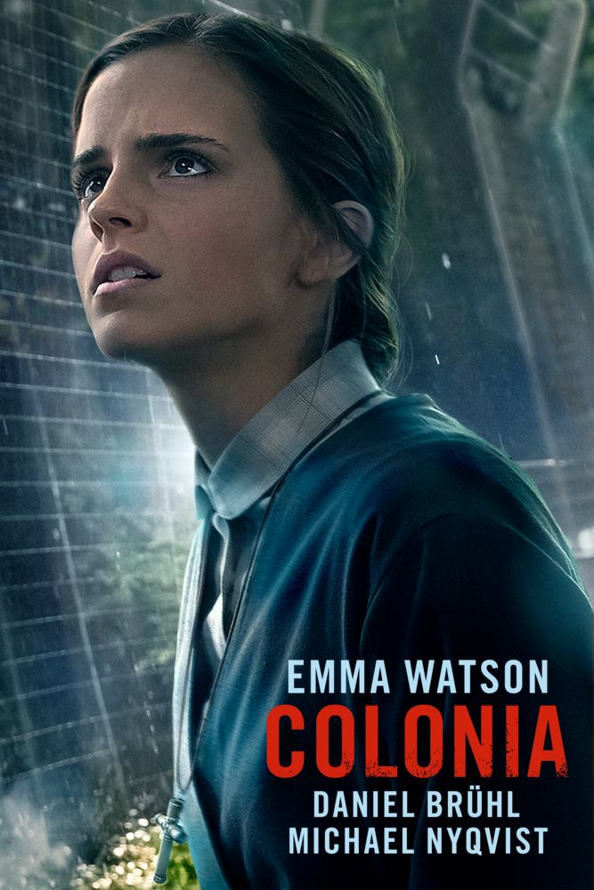 Colonia Poster Artwork - Emma Watson, Daniel Brühl, Michael Nyqvist - http://www.movie-poster-artwork-finder.com/colonia-poster-artwork-emma-watson-daniel-brhl-michael-nyqvist/