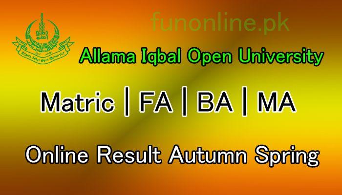 Allama Iqbal Open University Matric, F A, B A, B ED, M A, M