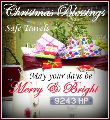 Christmas Blessings Safe Travels christmas christmas quotes cute christmas quotes christmas quotes for facebook christmas quotes for friends christmas quotes for family