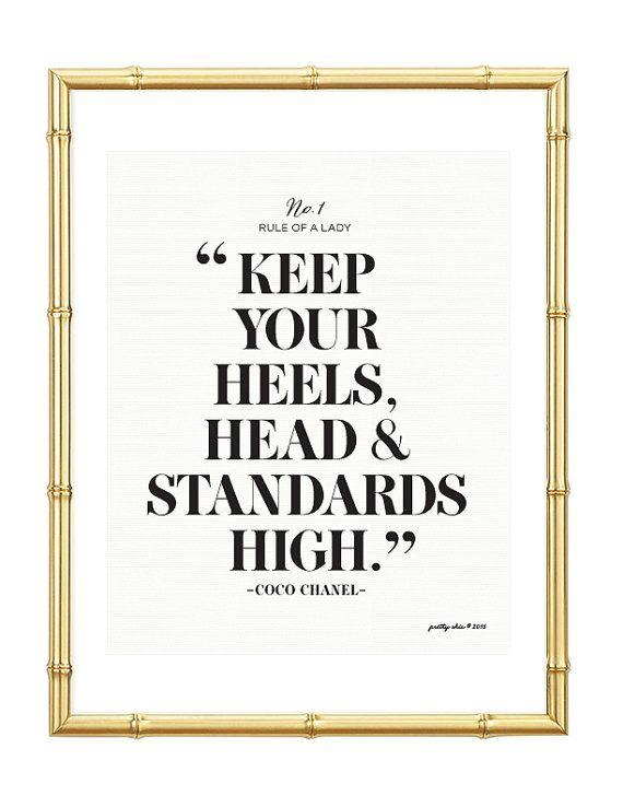 Keep Your Heels Head & Standards High Print. Office Decor. Home Decor. Wall Art. Fashion.