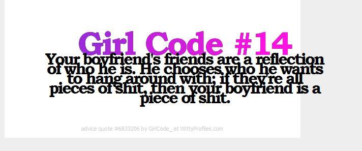 boyfriend's friends...girl code