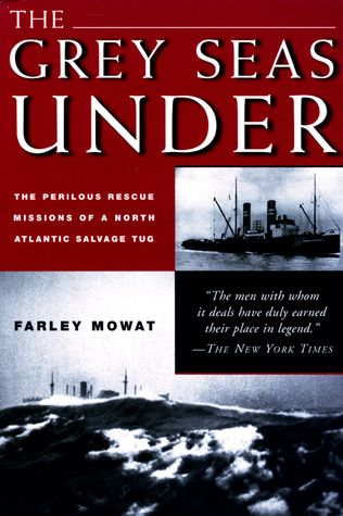 Farley Mowat: The Grey Seas Under. I've enjoyed every Mowat I've read (most famous probably being Never Cry Wolf). I can't tell you why I've read this half a dozen times; it's one of my literary comfort foods. The true story (with, perhaps, some poetic license) of a salvage tug saving people and ships in the North Atlantic. A very satisfying mix of characters, nature, engineering, tragedy and triumph.