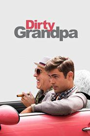 Dirty Grandpa is a 2016 American comedy film directed by Dan Mazer and written by John Philips. The film stars Robert De Niro, Zac Efron, Zoey Deutch, Aubrey Plaza and Dermot Mulroney.
