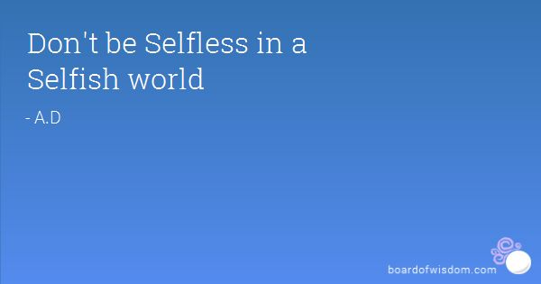 Are people naturally selfish or selfless