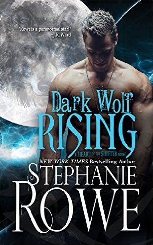 Dark Wolf Rising (Heart of the Shifter) - Kindle edition by Stephanie Rowe. Paranormal Romance Kindle eBooks @ Amazon.com.