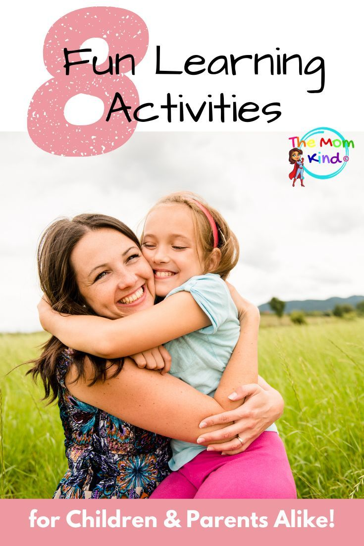 8 Fun Learning Activities For Children And Parents Alike