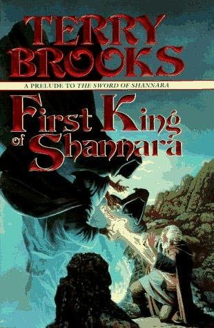 First King of Shannara (1996)  (The ninth book in the Shannara series)  A novel by Terry Brooks