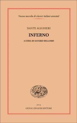 Dante Alighieri, Inferno (a cura di Saverio Bellomo), NRCIA