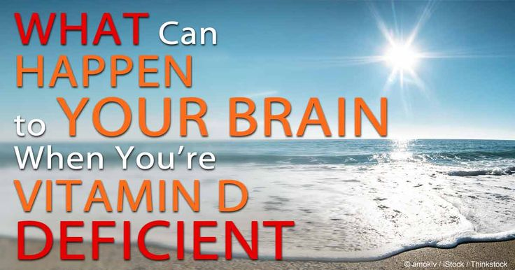 What Can Happen to Your Brain When You're Vitamin D Deficient?