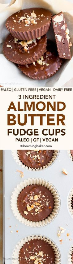 Paleo Chocolate Almond Butter Fudge Cups (V, GF, DF, Paleo): a 3-ingredient recipe for decadently rich almond butter fudge cups packed with almond crunch. #Paleo #Vegan #GlutenFree #DairyFree | http://BeamingBaker.com