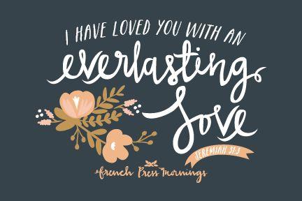 French Press Mornings - Jeremiah 31:3 #encouragingwednesdays #fcwednesdaywisdom #quotes