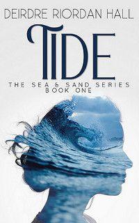 Cover Reveal: Tide by Deirdre Riordan Hall