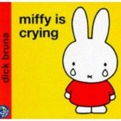 Miffy Book - Miffy is Crying