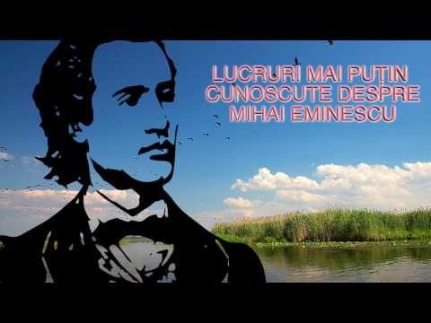 LUCRURI MAI PUTIN CUNOSCUTE DESPRE MIHAI EMINESCU (TOTUL DESPRE TOT) - YouTube