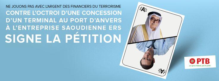 On ne joue pas avec l'argent du terrorisme : pas de concession saoudienne dans le port d'Anvers ! http://ptb.be/on-ne-joue-pas-avec-largent-du-terrorisme