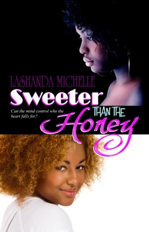 Sweeter Than The Honey