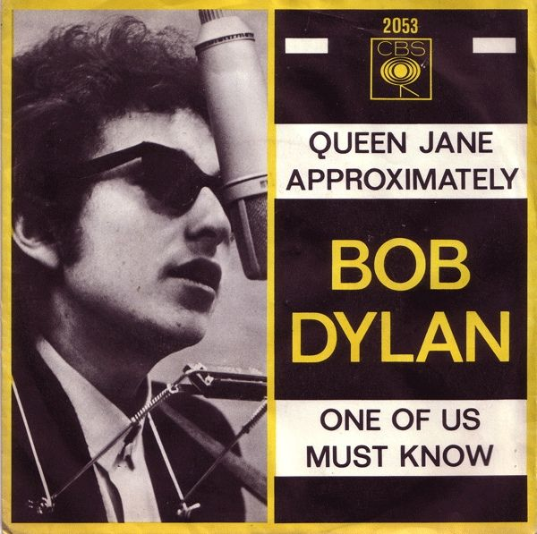 Bob Dylan - Queen Jane Approximately / One Of Us Must Know (Vinyl) at Discogs
