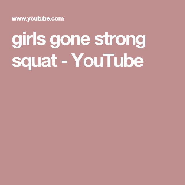 girls gone strong squat - YouTube