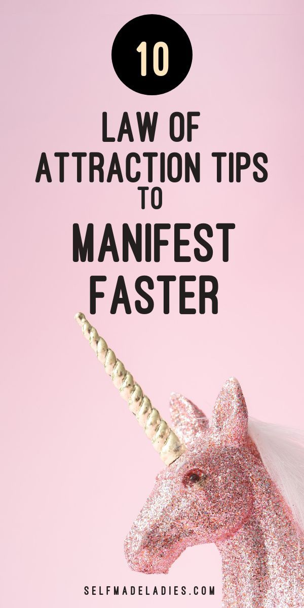 10 Best Tips to Manifest Faster With the Law of Attraction
