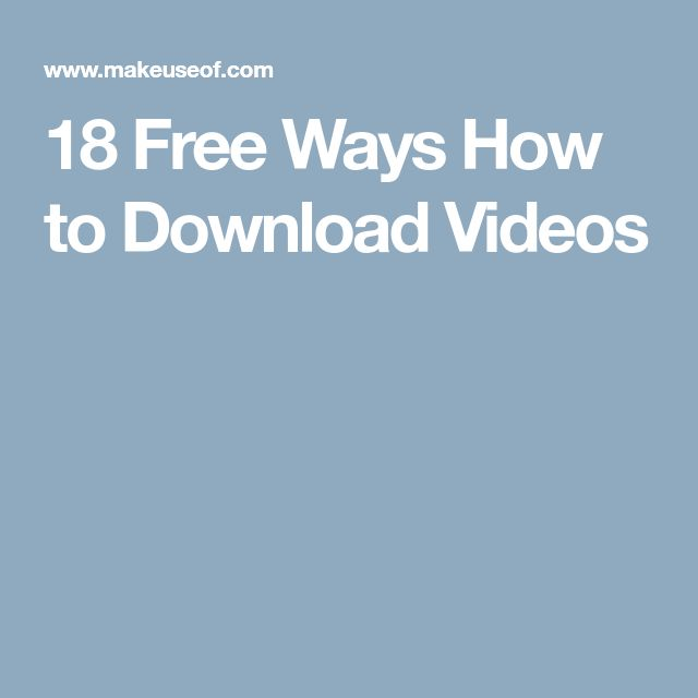 18 Free Ways How to Download Videos