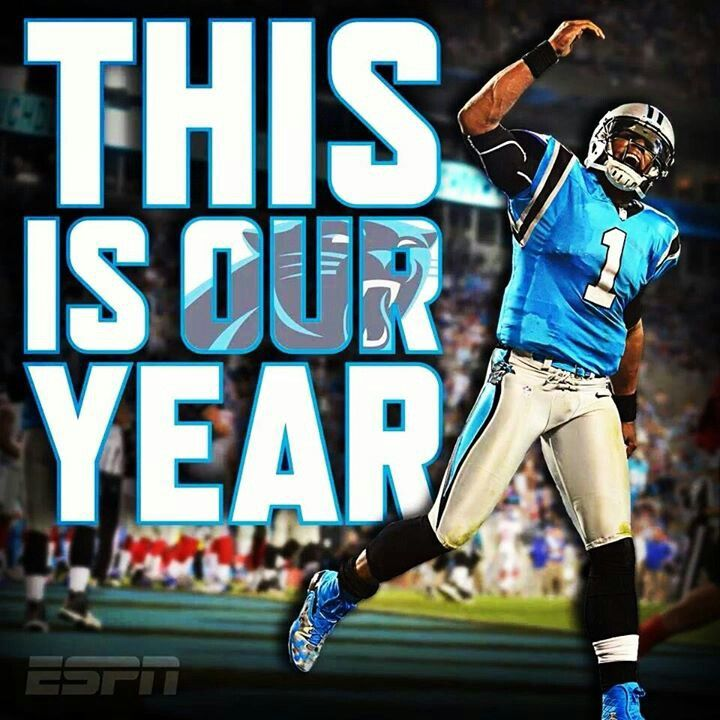 Carolina Panthers This is our year and we are going all the way! Super bowl here we come!